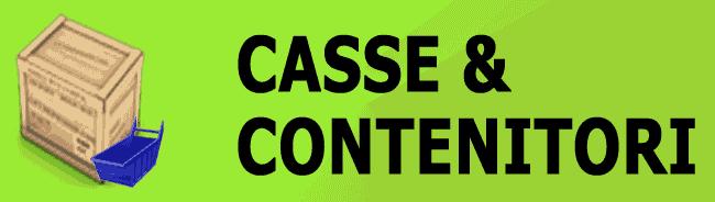 CASSE - CONTENITORI - BANCALI -